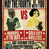 "WA Roller Derby presents - May The Fourth Be With You: WA Roller Derby ""WARD's of the State"" vs Gold City Rollers : 4th May 2013 @ Kingsway Stadium, Perth"